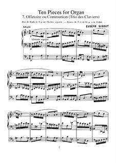 Ten Pieces for Organ: No.7 Offertoire ou Communion (Trio des Claviers) by Eugène Gigout