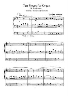 Ten Pieces for Organ: No.9 Antienne (Dans Le Mode Ecclésiastique) by Eugène Gigout