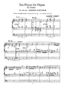 Ten Pieces for Organ: No.10 Sortie (sur l'antienne 'Adoremus in æternum') by Eugène Gigout