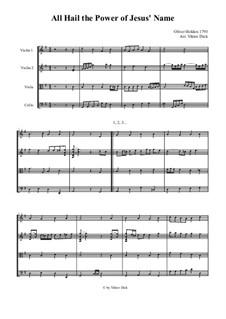 All Hail the Power of Jesus' Name: para quartetos de cordas by Oliver Holden