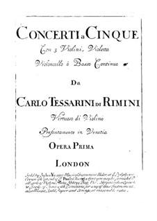 Douze Concerti a Cinque: Douze Concerti a Cinque by Carlo Tessarini