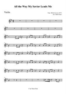 All the Way My Savior Leads Me: para violino by Robert Lowry
