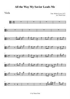 All the Way My Savior Leads Me: para viola by Robert Lowry
