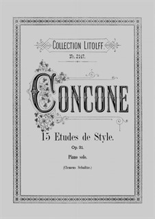 Fifteen Etudes de Style, Op.31: Fifteen Etudes de Style by Giuseppe Concone
