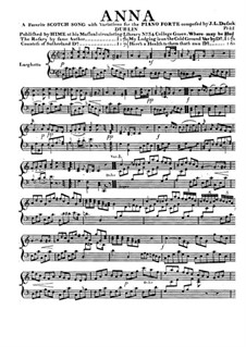 Anna. A Favorite Scotch Song with Variations: Anna. A Favorite Scotch Song with Variations by Jan Ladislav Dussek