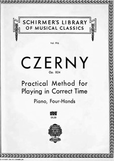 Practical Method for Playing in Correct Time for Piano Four Hands, Op.824: set completo by Carl Czerny