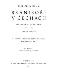 Braniboři v Čechách (Brandenburgers in Bohemia), T.90: para solistas,coral e piano by Bedřich Smetana