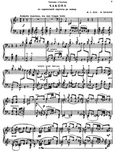 Partita for Violin No.2 in D Minor, BWV 1004: Chaconne. Arrangement for piano by Johann Sebastian Bach