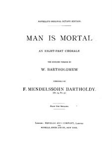 Kirchenmusik, Op.23: No.3 Man is Mortal by Felix Mendelssohn-Bartholdy