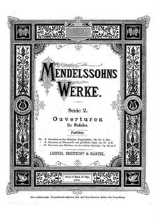 Die Hebriden oder Die Fingalshöhle (Hebrides Overture), Op.26: Partitura completa by Felix Mendelssohn-Bartholdy