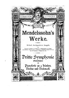 Symphony No.3 in A Minor 'Scottish', Op.56: Version for violin, cello and piano four hands by Felix Mendelssohn-Bartholdy