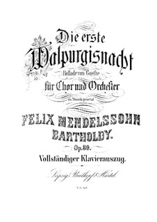 The First Walpurgis Night, Op.60: para solistas,coral e piano by Felix Mendelssohn-Bartholdy