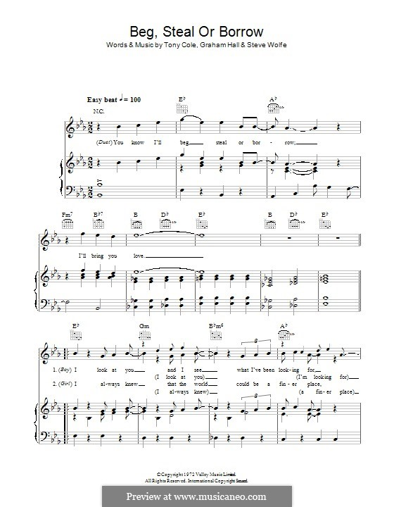 Beg, Steal or Borrow (The New Seekers): Para vocais e piano (ou Guitarra) by Steve Wolfe, Tony Cole, Graham Hall