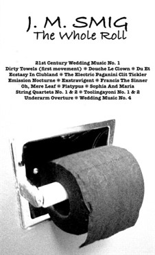 The Whole Roll: The Whole Roll by Smig, J. M.
