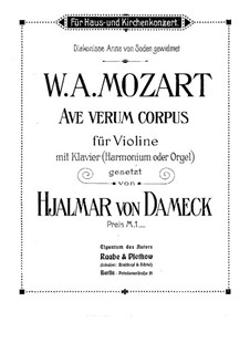 Ave verum corpus, K.618: For violin and piano (or harmonium, or organ) by Wolfgang Amadeus Mozart