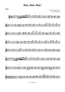 Holy, Holy, Holy! Lord God Almighty: Para flauta e ógão by John Bacchus Dykes