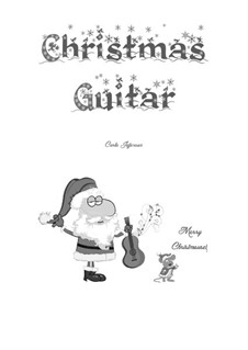 Christmas Guitar: Christmas Guitar by folklore, Franz Xaver Gruber, William (James) Kirkpatrick, James Lord Pierpont, Unknown (works before 1850)