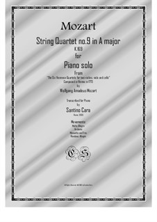 String Quartet No.9 in A Major, K.169: Arrangement for piano solo by Wolfgang Amadeus Mozart
