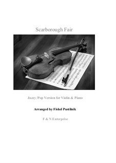 Scarborough Fair: For violin and piano (jazzy/pop version) by folklore