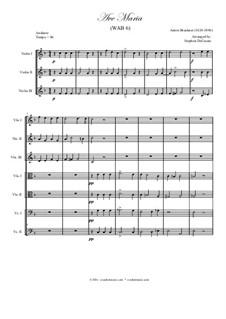 Ave Maria, WAB 6: para cordas by Anton Bruckner