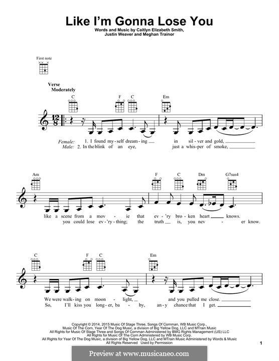 Like I'm Gonna Lose You: para ukulele by Justin Weaver, Caitlyn Smith, Meghan Trainor