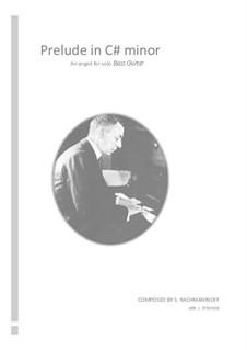 No.2 Prélude: For solo bass guitar by Sergei Rachmaninoff