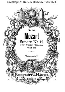 Church Sonata for Orchestra No.14 in C Major, K.278: trompeta parte I by Wolfgang Amadeus Mozart