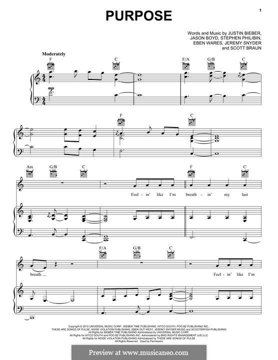 Purpose: Para vocais e piano (ou Guitarra) by Jason Boyd, Justin Bieber, Eben Wares, Scott Braun, Stephen Philibin, Jeremy Snyder