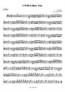I Will Follow You: para violoncelo by folklore
