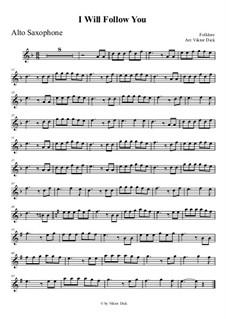I Will Follow You: para Saxofone Alto by folklore