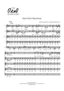 Since You've Been Gone: Since You've Been Gone by Anders Edenroth, Emma Nilsdotter