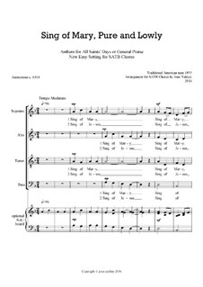 Sing of Mary, Pure and Lowly: SATB by Unknown (works before 1850)