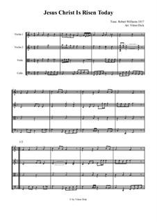 Jesus Christ Is Risen Today: para quartetos de cordas by Robert Williams