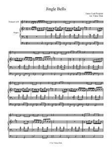 Jingle Bells: Para trompete em B e órgão by James Lord Pierpont
