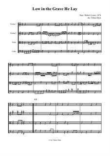 Christ Arose (Low in the Grave He Lay): para quartetos de cordas by Robert Lowry