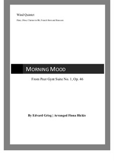 Suite No.1. Morning Mood, Op.46 No.1: For wind quintet by Edvard Grieg