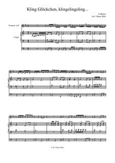 Kling Glöckchen klingelingeling: Für Trompete in B und Orgel by folklore