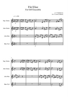 For Elise, WoO 59: For orff ensemble by Ludwig van Beethoven