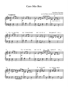 Caro mio ben (O Maiden Dear): For piano solo with lyrics by Tommaso Giordani