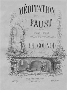 Faust: Meditation, for violin (or cello), organ and piano by Charles Gounod