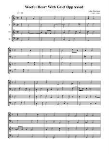 Woeful Heart With Grief Oppressed: Für Blockflötenquartett by John Dowland