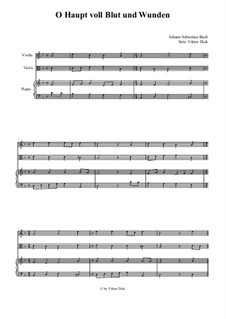 O Sacred Head Now Wounded: para violino,viola e piano by Hans Leo Hassler