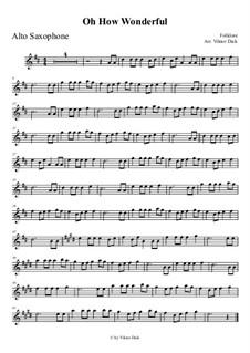 O How Wonderful: para Saxofone Alto by folklore