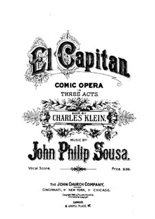 El Capitan: Partitura Piano-vocal by John Philip Sousa