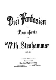 Three Fantasias, Op.11: Three Fantasias by Wilhelm Stenhammar