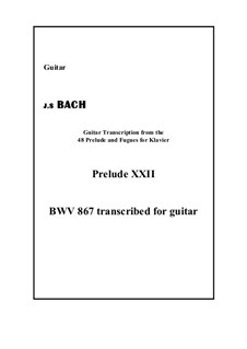 Prelude and Fugue No.22 in B Flat Minor, BWV 867: Prelude, for guitar by Johann Sebastian Bach