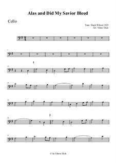 Alas, and Did My Savior Bleed: para violoncelo by Hugh Wilson