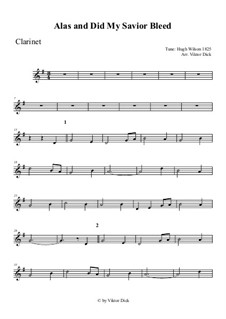 Alas, and Did My Savior Bleed: para clarinete by Hugh Wilson