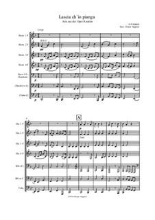 Lascia Ch'io Pianga: For wind ensemble by Georg Friedrich Händel