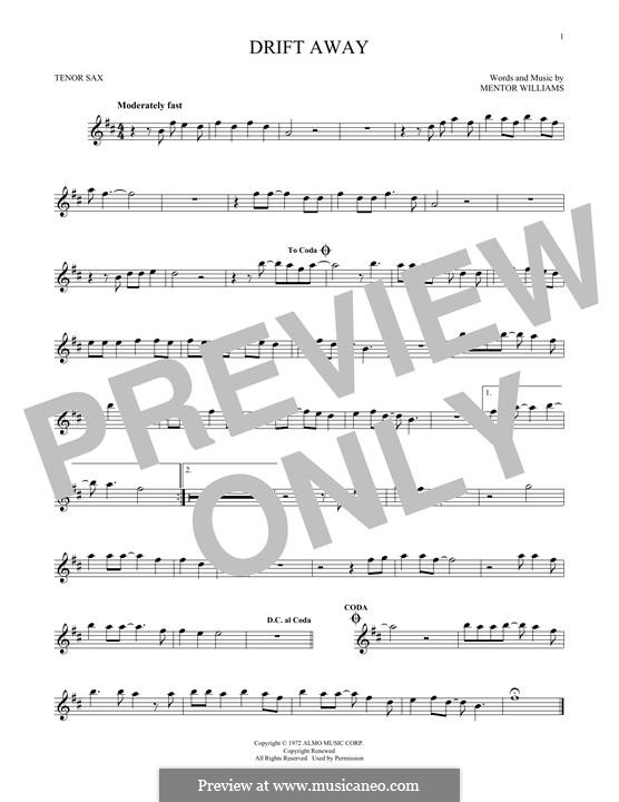 Drift Away (Dobie Gray): para saxofone tenor by Mentor Williams